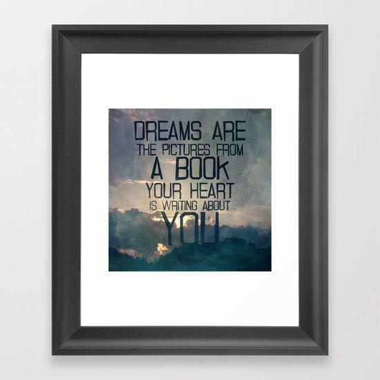 Dreams Art... Framed Art Print