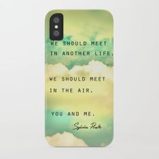 We Should Meet in Another Life Slim Case iPhone X