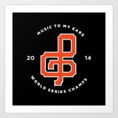 Giants World Series Celebration print Art Print
