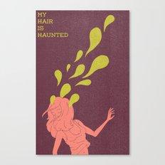 Haunted Hair Canvas Print