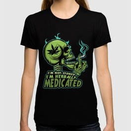 A Unique Detailed Marijuana Tee For Yourself? T-shirt For You I'm Not Stoned I'm Herbally Medicated T-shirt