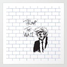 Trump - The Wall Art Print