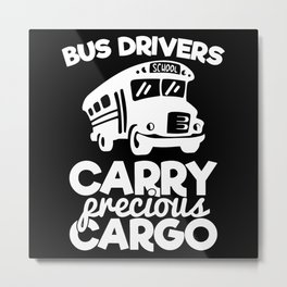 Bus Bus Driver Gifts School Bus Bus Driver Shirt Metal Print