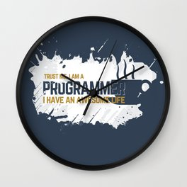Programmer - awesome life Wall Clock