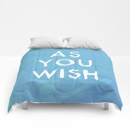 AS YOU WISH Comforters
