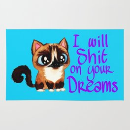 I will sh*t in your dreams Rug
