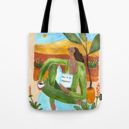 How to be present Tote Bag