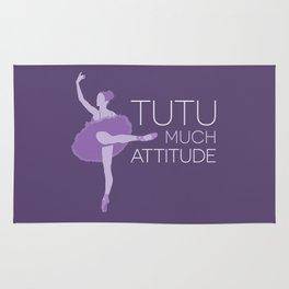 Tutu Much Attitude Rug