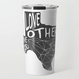 Love God, Love Others Travel Mug