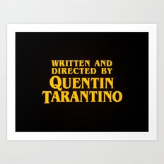 Written and Directed by Quentin Tarantino (yellow variant) Art Print