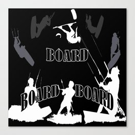 Board Board Board Kiteboarding Canvas Print
