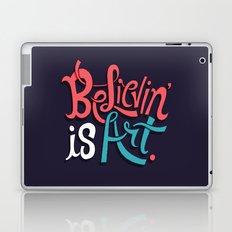 Believing is Art Laptop & iPad Skin
