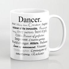 Dancer Description Coffee Mug