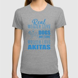 Real Women Love Dogs Awesome Women Love Akitas wb T-shirt
