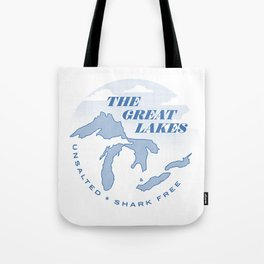 The Great Lakes - Unsalted & Shark Free Tote Bag