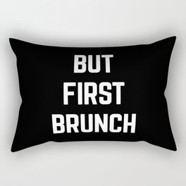 But First Brunch Funny Quote Rectangular Pillow