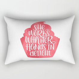 She Works With Her Hands In Delight Cupcake Rectangular Pillow