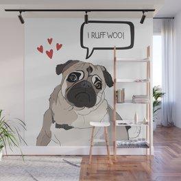 I Love You, i.e. I Ruff Woo!  Pug Love Wall Mural