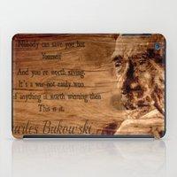 bukowski iPad Cases featuring Charles Bukowski - wood - quote by ARTito
