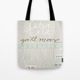Listen kid! Tote Bag