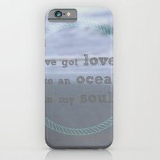 Love Like An Ocean iPhone 6s Slim Case