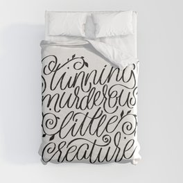 From Blood And Ash quote. Stunning murderous little creature Duvet Cover
