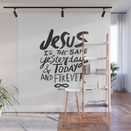 Hebrews 13: 8 Wall Mural