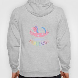 Unicorns are fabulous (and so are you) / V1 Hoody