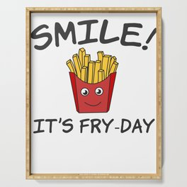 Awesome Trend Design Fryday Tshirt Smile It s Fry Day Serving Tray