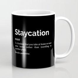 Staycation Definition Coffee Mug