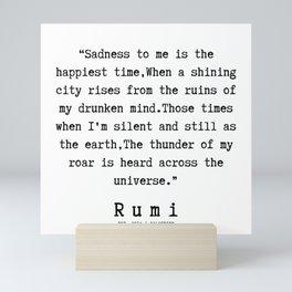 109  | Rumi Quotes | 190221 Mini Art Print