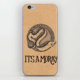 """""""Its A Moray!"""" iPhone Skin"""