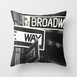 One Way to Broadway Throw Pillow