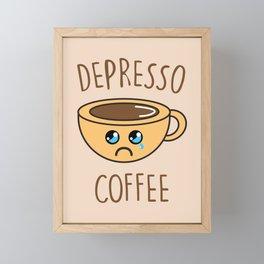 Depresso Coffee, Funny, Quote, Coffee Framed Mini Art Print