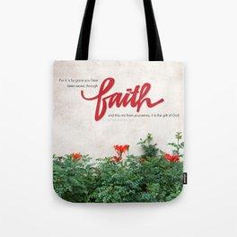 Through faith. Tote Bag