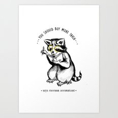 TRASH PANDA ACCOUNTANT Art Print