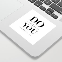 Do What You Love black-white typography poster design modern canvas was art home decor Sticker