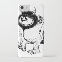 I'll Eat You Up I Love You So iPhone Case