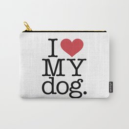 I love my dog Carry-All Pouch