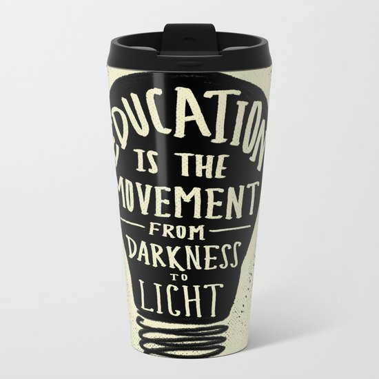 Education: Darkness to Light Metal Travel Mug