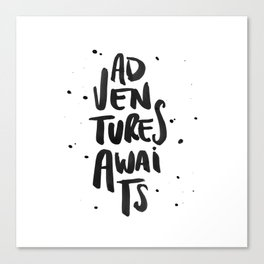 Adventures Awaits black Canvas Print