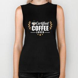 Cute & Funny Certified Coffee Lover Coffee Addict Biker Tank