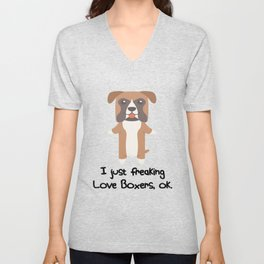 I Just Freaking Love Boxers Cute Dog Design Unisex V-Neck