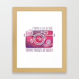 I Spend a Lot of Time Taking Photos of Books - Purple Framed Art Print