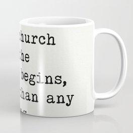 "Ralph Waldo Emerson ""I like the silent church..."" Coffee Mug"