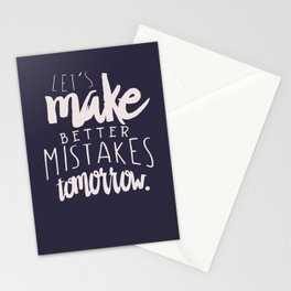 Let's make better mistakes tomorrow - motivation - quote - happiness - inspiration - Stationery Cards