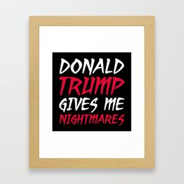 Donald Trump Nightmares Framed Art Print