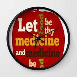 APPLE Let Food be thy Medicine Wall Clock