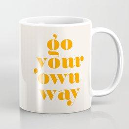 Go Your Own Way Coffee Mug