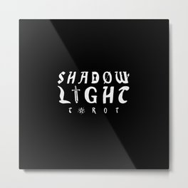 Shadow Light Tarot Deck Bonus Metal Print